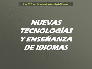 Las TIC en la ense�anza de idiomas