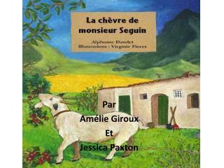 Par  Amélie Giroux Et Jessica Paxton
