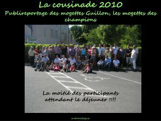 La cousinade 2010 Publireportage des mogettes Guillon, les mogettes des champions