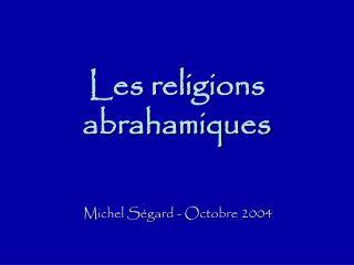 Les religions abrahamiques