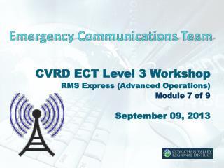 Emergency Communications Team