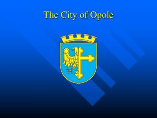 The City of Opole