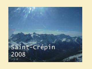 Saint-Crépin 2008
