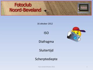 16 oktober 2012 ISO Diafragma