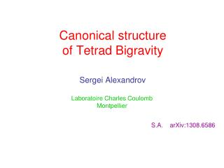 Canonical structure   of Tetrad Bigravity