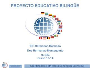 IES Hermanos Machado Dos Hermanas-Montequinto Sevilla Curso 13-14
