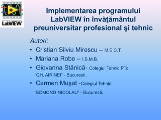 Implementarea programului LabVIEW în învăţământul preuniversitar profesional şi tehnic