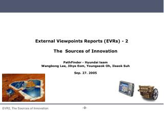 External Viewpoints Reports (EVRs) - 2 The  Sources of Innovation PathFinder - Hyundai team