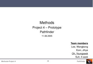 Methods Project 4 – Prototype Pathfinder 11.08.2005