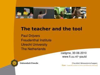The teacher and the tool