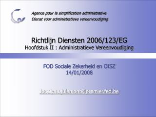 Agence pour la simplification administrative Dienst voor administratieve vereenvoudiging