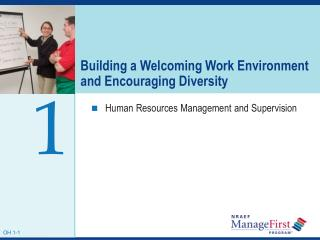 Building a Welcoming Work Environment and Encouraging Diversity