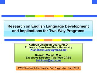 R esearch on English Language Development and Implications for Two-Way Programs