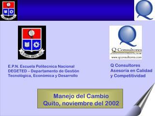 Manejo del Cambio Quito, noviembre del 2002