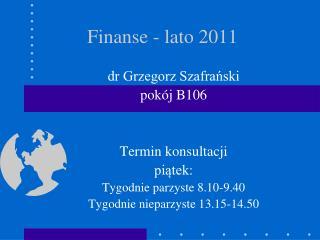 Finanse - lato 2011