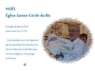 NOËL  Église Sainte-Cécile du Bic