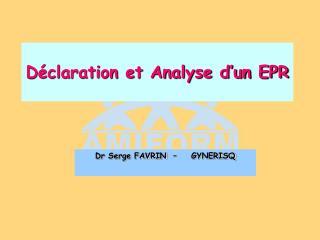 Déclaration et Analyse d'un EPR