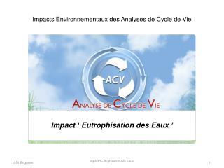 Impacts Environnementaux des Analyses de Cycle de Vie