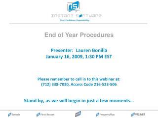 Presenter:  Lauren Bonilla January 16, 2009, 1:30 PM EST
