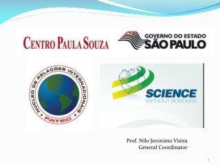 Prof. Nilo Jeronimo Vieira General  Coordinator