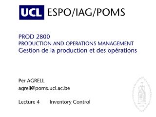 PROD 2800 PRODUCTION AND OPERATIONS MANAGEMENT Gestion de la production et des opérations