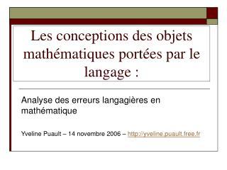 Les conceptions des objets mathématiques portées par le langage: