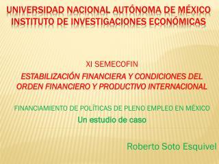 Universidad nacional Autónoma de  méxico instituto de investigaciones económicas