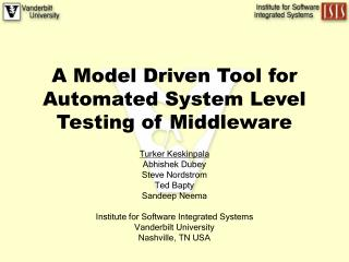 A Model Driven Tool for Automated System Level Testing of Middleware
