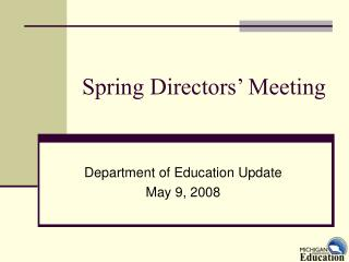 Spring Directors' Meeting