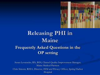 Releasing PHI in  Maine