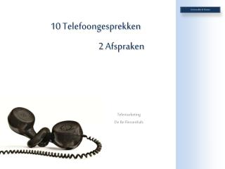 Telemarketing De 8e  Flessenhals