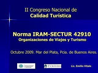 Norma IRAM-SECTUR 42910  Organizaciones de Viajes y Turismo