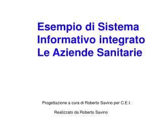 Esempio di Sistema Informativo integrato Le Aziende Sanitarie