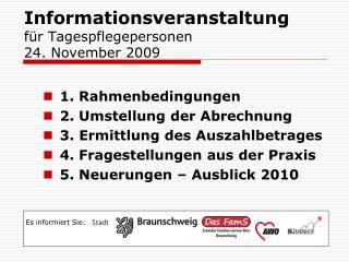 Informationsveranstaltung für Tagespflegepersonen 24. November 2009