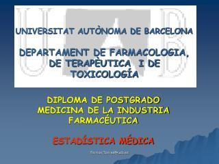 UNIVERSITAT AUTÒNOMA DE BARCELONA DEPARTAMENT DE FARMACOLOGIA, DE TERAPÈUTICA  I DE TOXICOLOGÍA