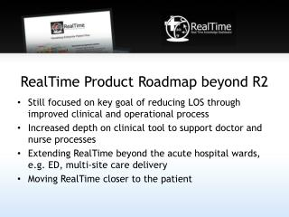 RealTime  Product Roadmap beyond R2