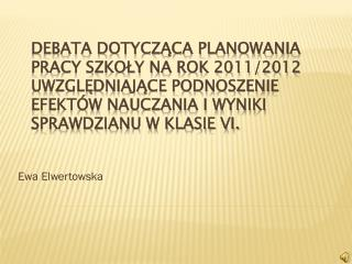 Ewa  Elwertowska