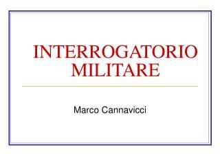 INTERROGATORIO MILITARE