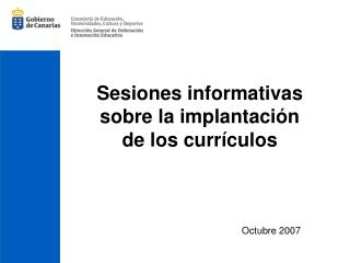 Sesiones informativas sobre la implantación de los currículos