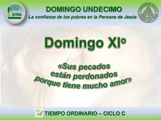 Domingo  XI o