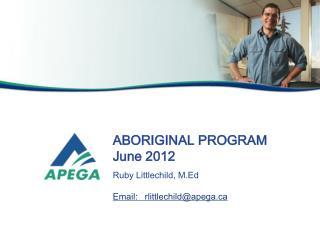 ABORIGINAL PROGRAM June 2012