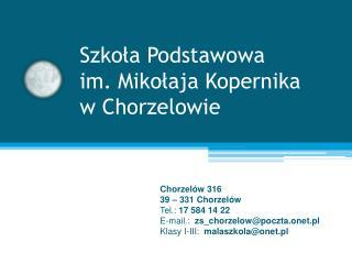 Szkoła Podstawowa im. Mikołaja Kopernika  w Chorzelowie