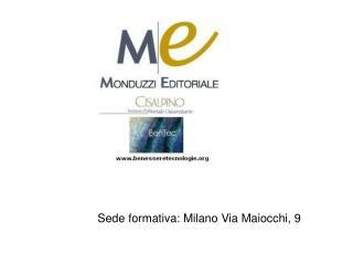 Sede formativa: Milano Via Maiocchi, 9