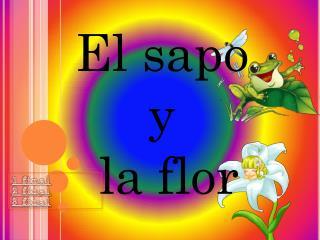 El sapo  y  la flor