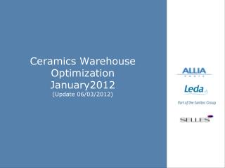 Ceramics Warehouse Optimization January2012 (Update 06/03/2012)