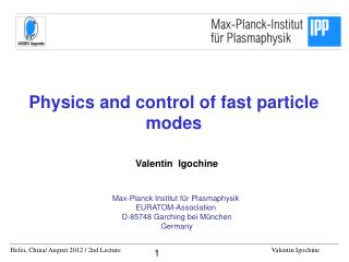 Physics and control of fast particle modes
