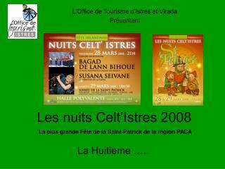 Les nuits Celt'Istres 2008