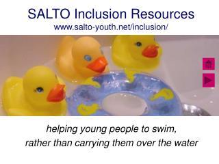 SALTO Inclusion Resources salto-youth/inclusion/