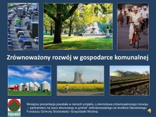 Zrównoważony rozwój w gospodarce komunalnej