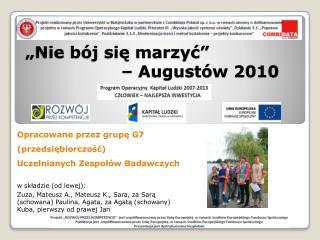 """""""Nie bój się marzyć""""  – Augustów 2010"""